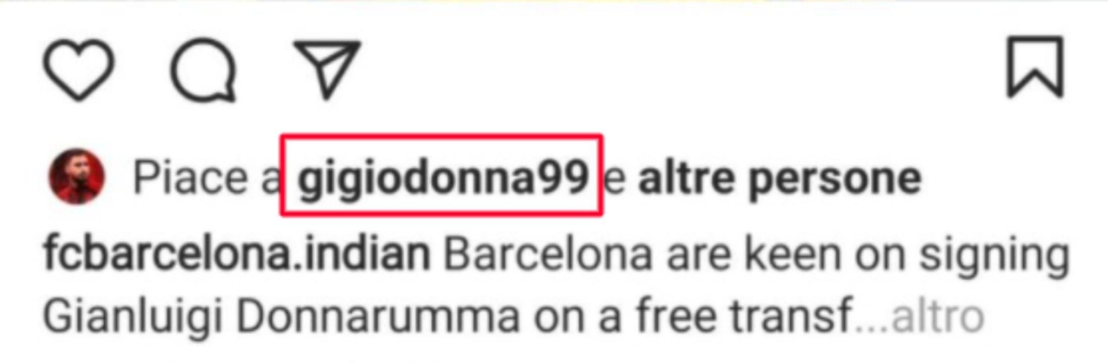 Il like di Donnarumma su Instagram